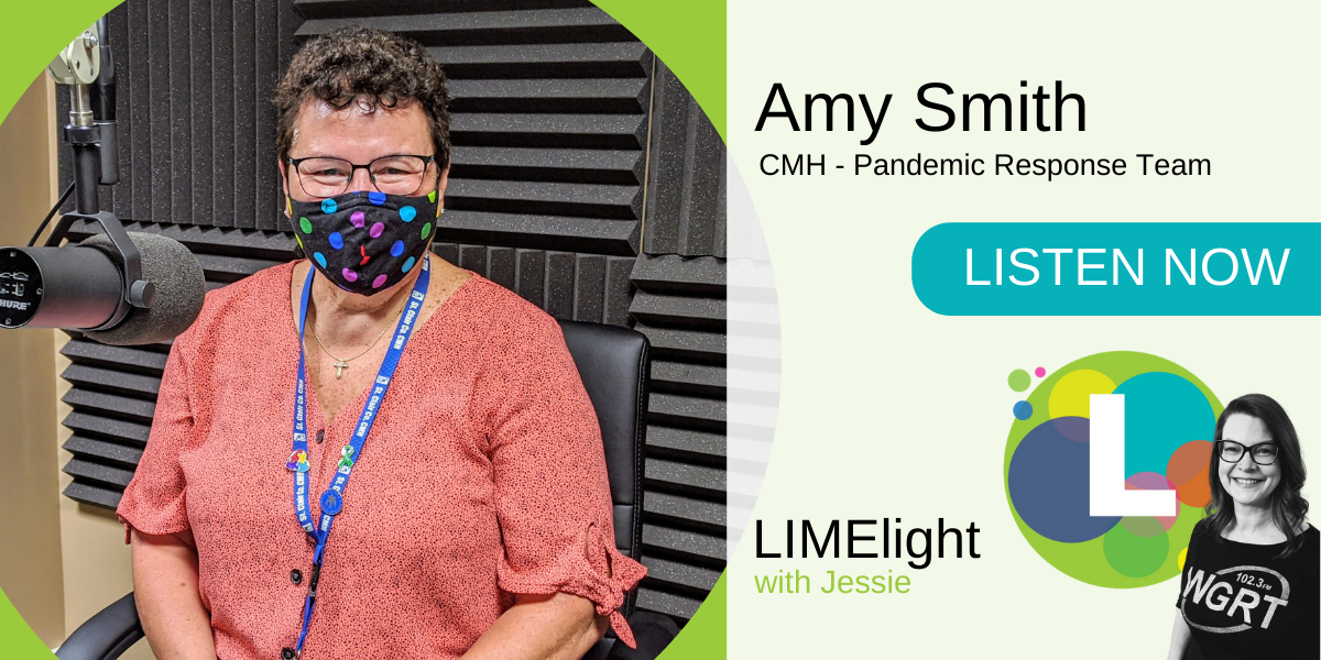 LIMElight wsg. Amy Smith CMH Pandemic REsponse Team