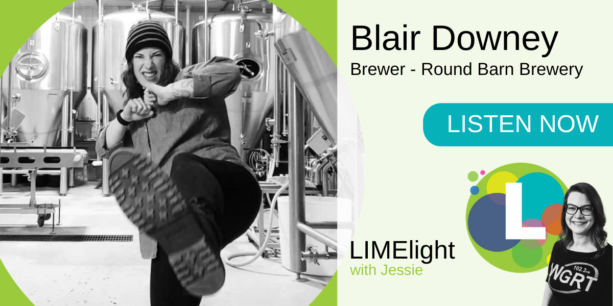 LIMElight wsg. Blair Downey Brewer Round Barn Brewery