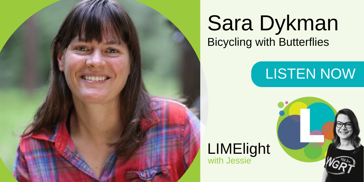 LIMElight wsg. Sara Dykman Bicycling with Butterflies