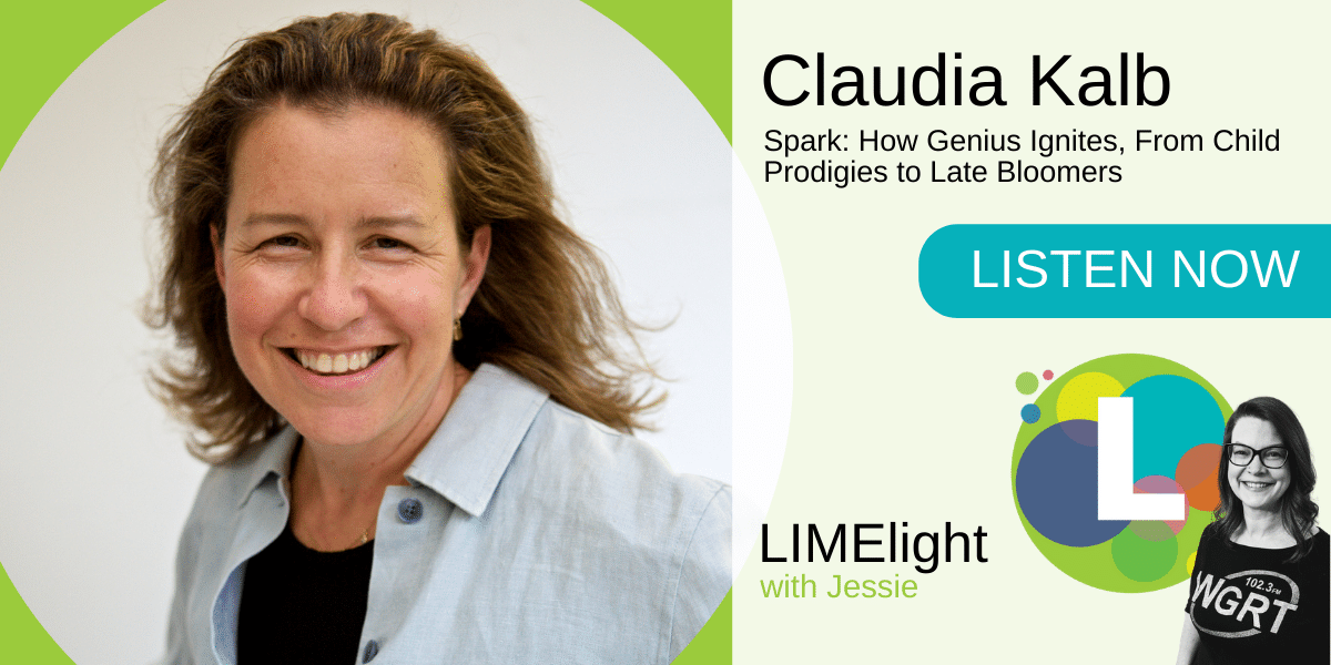LIMElight wsg. Claudia Kalb Spark How Genius Ignites