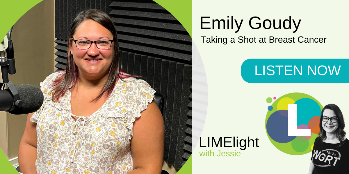 Copy of LIMElight wsg. Emily Goudy Taking a Shot at Breast Cancer