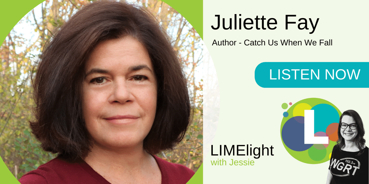 Juliette Fay Catch Us When We Fall Podcast